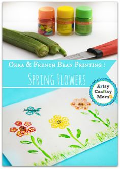 Vegetable Prints : Making Spring flowers with Okra & Beans Okra French bean printing spring flower photo
