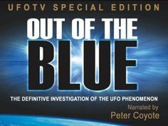 """""""OUT OF THE BLUE emerges as one of the very best films ever produces on this, one of the most interesting in the history of science."""" - Skep..."""