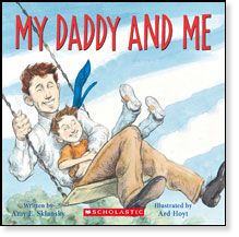 My Daddy and Me by Amy E. Sklansky, illustrated by Ard Hoyt  This charming story of fathers, sons, and daughters is adorably brought to life by the New York Times bestselling artist Ard Hoyt. A universal tale of the love dads share with their children everyday, My Daddy and Me is the perfect book for Father's Day or any day!