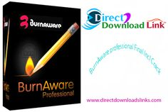 BurnAware professional v7.9 Final Incl Crack - Premium Software Zone