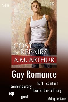 Cost of Repairs (Cost of Repairs 1) by A.M. Arthur - Contemporary gay romance book #mmromance #gayromancebooks #readwithofelia Reading Challenge, Character Names, First Page, Romance Books, Bartender, Grief, It Hurts, Gay, Thoughts