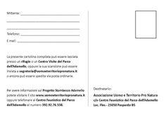 Cartolina (retro) di segnalazione degli stambecchi distribuita nei rifugi e nei bivacchi del Parco dell'Adamello, nell'ambito del Progetto Stambecco Adamello dell'Associazione Uomo e Territorio Pro Natura (www.uomoeterritoriopronatura.it).