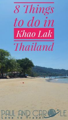 We visited Khao Lak in Thailand and spent two weeks there. Here are 8 things to do if visiting this area.