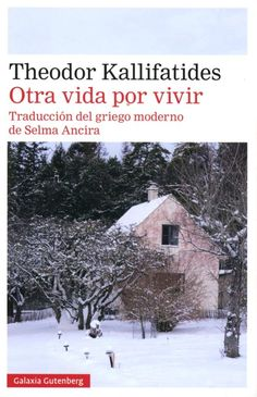 Buy Otra vida por vivir by Theodor Kallifatides and Read this Book on Kobo's Free Apps. Discover Kobo's Vast Collection of Ebooks and Audiobooks Today - Over 4 Million Titles! Journey, Search Engine, My Books, Audiobooks, This Book, Outdoor, Torrente, Link, Free Apps