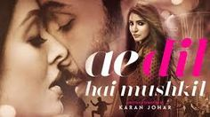 Ae Dil Hai Mushkil (Hindi) movie online