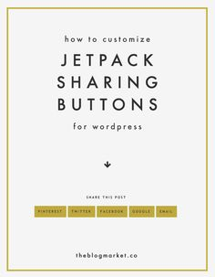 Learn how to customize Jetpack Sharing Buttons in WordPress   The Blog Market