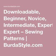 Downloadable, Beginner, Novice, Intermediate, Expert – Sewing Patterns | BurdaStyle.com