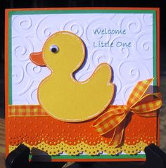 Cricut Cartridge New Arrival Baby Cards | This card is 5 1/4 x 5 1/4 and is folded at the top Perfect card for my ducky quilt!