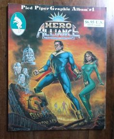 Pied Piper Graphic Album #1 ~ Hero Alliance ~ 1st Edtion ~ 1986 - SOLD!