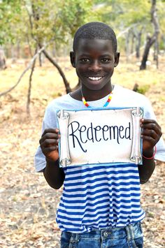 Orphans no more. Redeemed. Precious Moses, one of the boys I sponsor in Zambia, Africa.