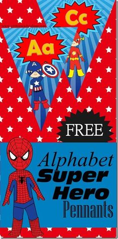Grab and print these FREE Super Hero Themed Alphabet Pennants. This a fun twist on alphabet wall cards that will excited your young super heroes. Plus it's a free printable. Superhero School Theme, Superhero Preschool, Preschool Classroom Themes, Superhero Alphabet, Superhero Room, School Themes, Superhero Party, Preschool Kindergarten, Toddler Preschool