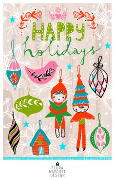 Happy Holidays illustration by Flora Waycott