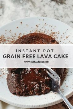 Instant Pot Grain Free Lava instantloss.com Gooey Chocolate Cake, Dairy Free Chocolate Chips, Molten Lava Cakes, Blender Recipes, Grass Fed Butter, Pressure Cooker Recipes, Pressure Cooking, Cake Servings, Clean Eating Recipes