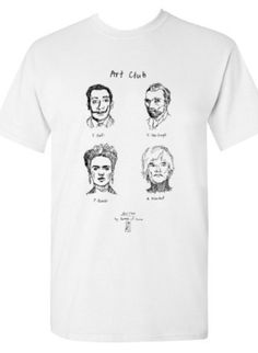 Join the Art Club with some of the most iconic artists in all of history! Get your exclusive Art Club shirt, hand-drawn and designed by Bottle of