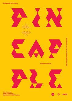 typography poster //  Source: volume2a //  Pineapple