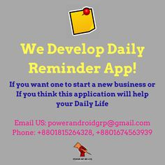 We Develop Reminder Apps. Contact US for your Ones!  Email: powerandroidgrp@gmail.com Phone: +8801815264328, +8801674563939  #google #business #job #programming #code #studio #skill #android #ios #website #webdevelopment #iTunes #playstore #apps #top_software_developer #top_android_developer #best_it_company #Marketing #Business #Software #Apps #Mobile #Entrepreneur #Sales #Digital #Tools Software Apps, Business Software, Daily Reminder App, Android Developer, Web Development, Programming, Itunes, Thinking Of You, Ios