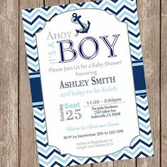 This one.....in navy and grey chevron, and navy and baby blue lettering....Chevron Ahoy it's a boy baby shower invitation by ModernBeautiful, $13.00