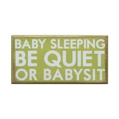 Love this sign! cute for a baby gift