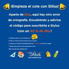 ¡Otro fin de semana de rebajas! Ojo: el código-descuento está formado por la palabra STILUS seguida por la solución del enigma, es decir la palabra sobre la que recae el error... ¡corregida! ¡¡Mucha suerte!!