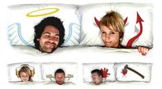 get your Pillows printed with your photos. have angel and devil versions of each person on each side of the pillowcase. makes a great gift.
