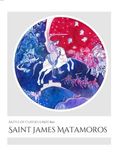 Santiago Matamoros, James the Greater, Camino, art illustration, fantasy illustration, fantasy art, medieval, visionary art, illustrations, poster for sale, Santiago de Compostella, pilgrim  ,poster for sale,   Saint James Matamoros - Son of thunder