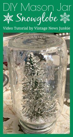 DIY Mason Jar Snowglobe Video Tutorial #MasonJar #DIY