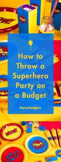 Learn how to throw a superhero party on a budget using our free printables and awesome party ideas. Learn how to throw a superhero party on a budget using our free printables and awesome party ideas. Superman Birthday Party, Girl Superhero Party, Superhero Baby Shower, Avengers Birthday, Batman Party, Birthday Party Themes, Birthday Table, 5th Birthday, Birthday Ideas