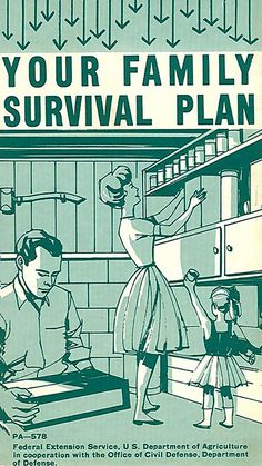 1963 family survival plan circulating  because of the Cuban missile crisis. If they could hit us with missiles in the 60's what can they do now?? Scary times....