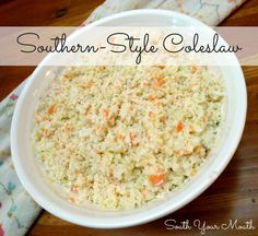 South Your Mouth: Southern-Style Coleslaw