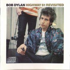 Bob Dylan - 1965 Highway 61 Revisited