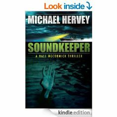 Amazon.com: Soundkeeper (Hall McCormick Thriller) eBook: Michael Hervey: Kindle Store