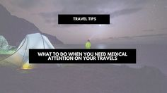 What to do when you need medical attention on your travels. Long- and short term travel insurance tips and how to prevent medical attention while traveling. What to do when you need medical attention on your travels and how to avoid medical attention when you travel. #travel #travelblog #digitalnomad #traveling #insurance