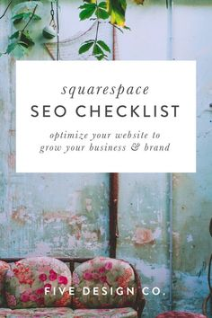 SEO Checklist // Five Design Co. - Optimize your website to grow your business & brand: get our free Squarespace SEO Checklist // Web -