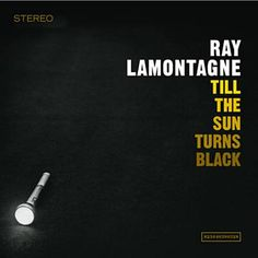 Be Here Now - Ray LaMontagne