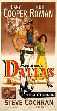 Dallas (1950) is an American Western film directed by Stuart Heisler, and starring Gary Cooper, Ruth Roman, Barbara Payton, and Raymond Massey. The film is set in the title city during the Reconstruction Era of the United States.