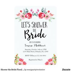 "BRIDAL SHOWER Chic Floral ""LET'S SHOWER THE BRIDE""  Bridal Shower Invites Announcements  Invitations   #wedding #bridalshower"