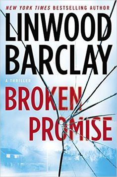 Read Broken Promise thriller crime book by Linwood Barclay . From New York Times bestselling author Linwood Barclay comes an explosive novel set in the peaceful small town of Promi New Books, Good Books, Books To Read, Books 2016, Linwood Barclay, Strange Things Are Happening, Broken Promises, Thriller Books, First Novel