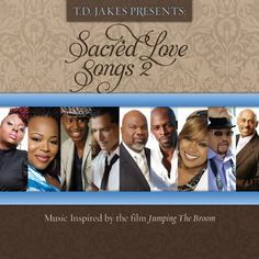 Sacred Love Songs 2, songs inspired by Jumping The Broom ...