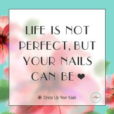 Life Motivation Quotes for beauty lady with manicure nails