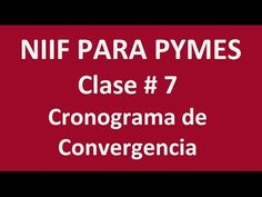 554. Cronograma de Convergenia Niif Clase # 7 _ ElsaMaraContable