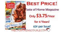 WOW! What a FANTASTIC magazine at an AWESOME price! Grab Taste of Home Magazine for only $3.75/year for 4 years! You are going to love all the recipes! Great gift idea, too!   Click the link below to get all of the details ► http://www.thecouponingcouple.com/taste-of-home-magazine-only-6-25year-two-days-only/ #Coupons #Couponing #CouponCommunity  Visit us at http://www.thecouponingcouple.com for more great posts!