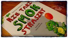 """""""Nie taki smok straszny"""", Agnieszka Urbańska, wyd. Skrzat, 2015, recenzja: http://magicznyswiatksiazki.pl/recenzja-nie-taki-smok-straszny-agnieszka-urbanska/"""