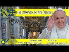 REPLAY TV - S. Messa di Papa Francesco con i nuovi Cardinali - 23 febbraio