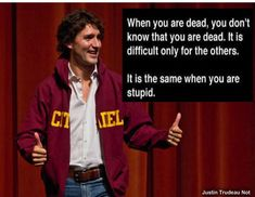 Ok Weather Truth Hurts, It Hurts, Trudeau Canada, The Twits, Cognitive Dissonance, Western Canada, Justin Trudeau, Interesting Quotes, Be A Better Person