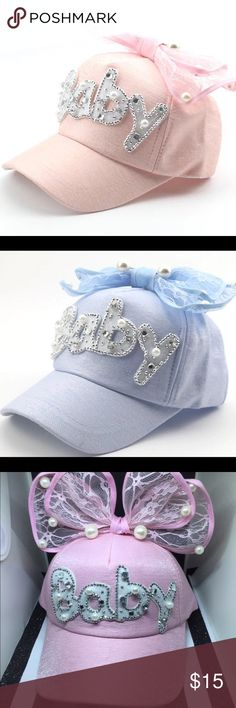 Baby Hats Absolutely adorable baseball caps for children 3-7. The back is adjustable. It has pearls and lace. I have it in Lt. blue & Lt. pink. Accessories Hats