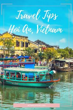 Travel Tips Hoi An, Vietnam. Travel in Asia.