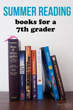Reading over the summer helps prevent summer learning loss. A list of age-appropriate books for a teen who will be a seventh grader in the fall. #overstuffedlife