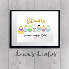 Blondes Have More Fun Personalised Portrait by LauraLovelies