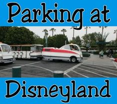 Where to park at Disneyland