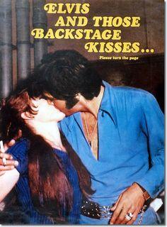 Elvis Presley: Backstage Kisses!!!SOMETHING to remember!